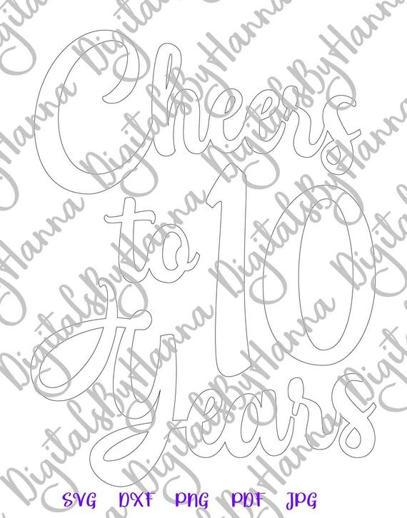 10th birthday svg saying cheers to 10 years lettering ten sign