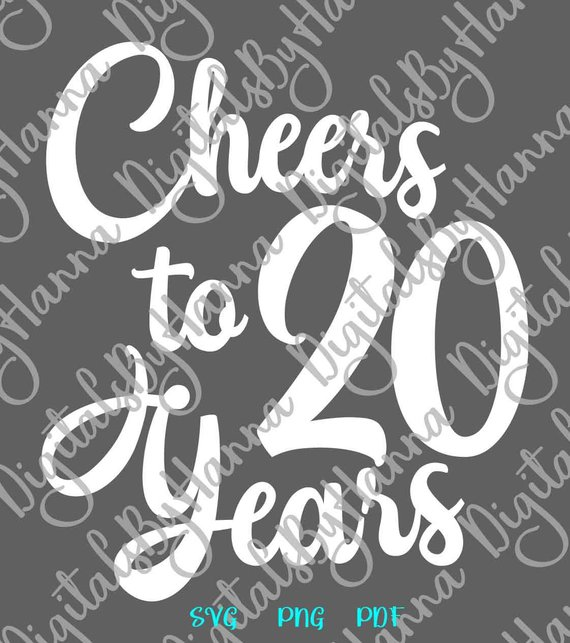 20th birthday svg files for cricut saying cheers to 20 years sign banner