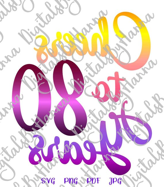 80th birthday svg cheers to 80 years print visual arts mirror reversed