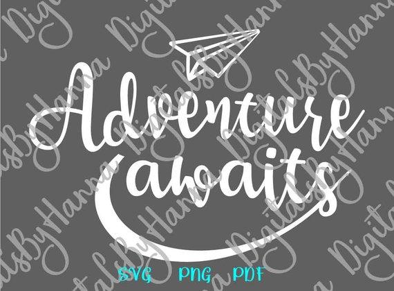 adventure awaits svg encouraging shirt going away gift lettering print