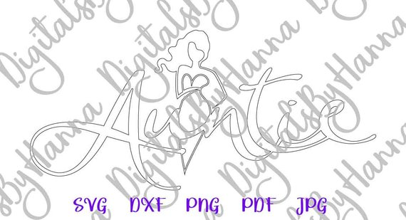 auntie svg new aunt best aunt ever print silhouette cut use