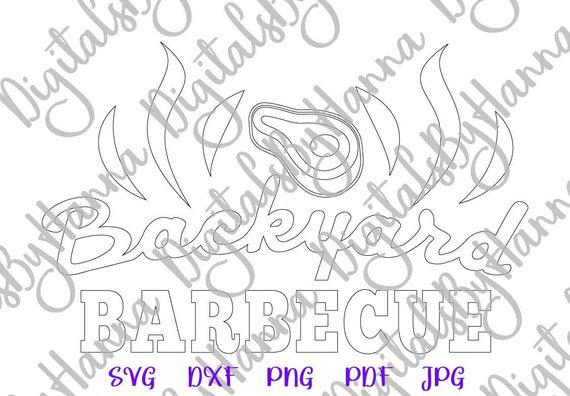 bbq svg backyard barbecue grill lettering silhouette cut