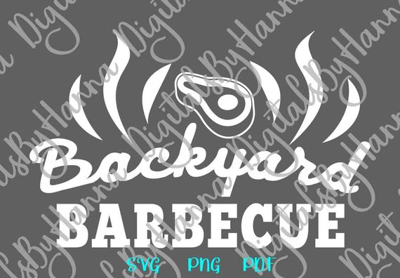 bbq svg file for cricut saying backyard barbecue grilling gift print