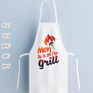 bbq svg file for cricut saying men do it on grill funny master apron