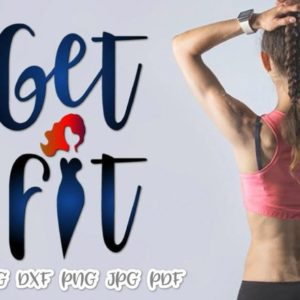 Crossfit SVG Saying Get Fit Encouraging Quote Motivational t-Shirt Clipart Print