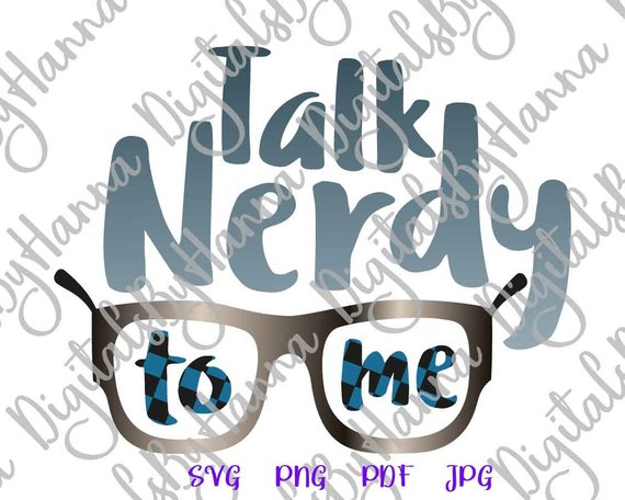 sarcastic talk nerdy to me svg funny quote hand lettering clipart