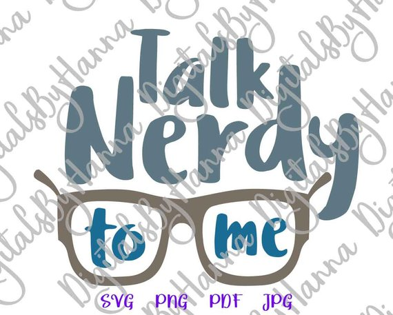 talk nerdy to me svg tshirt tee hand lettering clipart word print