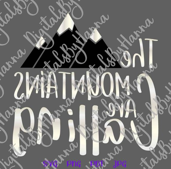 the mountains are calling alpinism svg arts mirror reversed cut