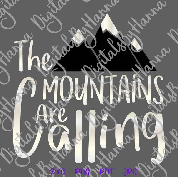 the mountains are calling svg alpinism lettering word sign print silhouette cut