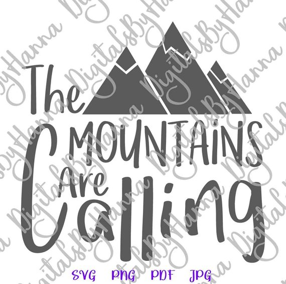 the mountains are calling svg travel alpinism vector clipart sign