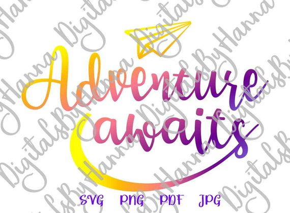 wanderlust saying adventure awaits svg shirt going away sign print laser cut