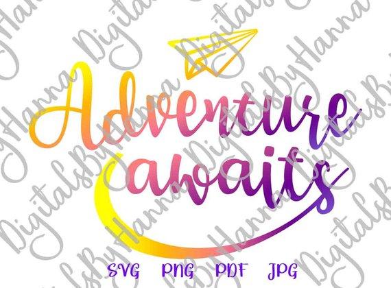 wanderlust saying adventure awaits svg shirt going away sign print laser cut