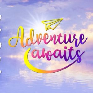 Wanderlust SVG Saying Adventure Awaits Encouraging Shirt Going Away Gift Print Cut