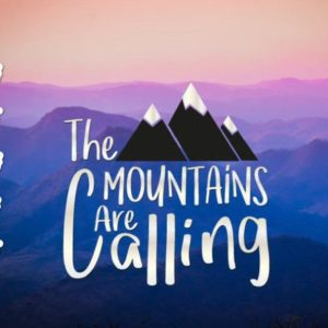The Mountains are Calling Saying Wanderlust Travel Hiking Climbing Alpinism SVG
