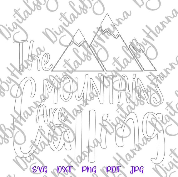 wanderlust svg saying the mountains are calling hiking silhouette cut