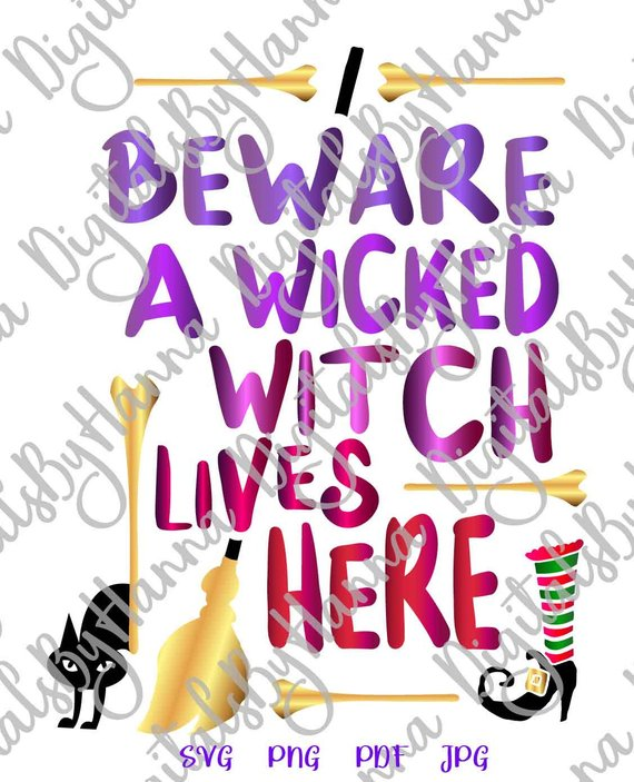 beware wicked witch lives here svg cat broom quote lettering print decoration