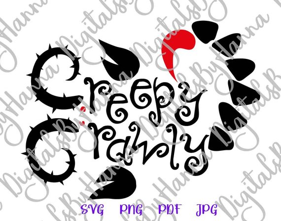 creepy crawly svg monster party quote lettering print decoration cut