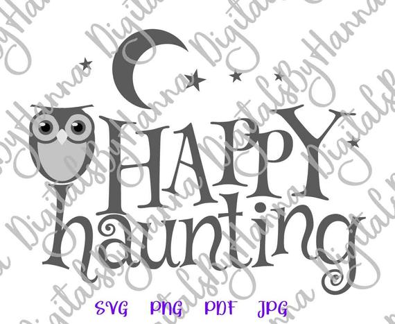halloween svg happy haunting owl moon star lettering print decoration