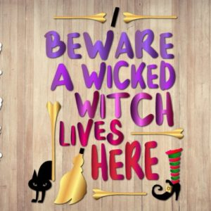 Halloween SVG File for Cricut Saying Beware Wicked Witch Lives Here Decoration Sign