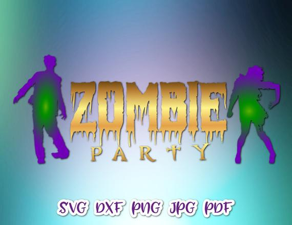 Zombie Party SVG Sign Invitation Clipart Lettering Word Print Tee tShirt Decoration Silhouette Laser Cut