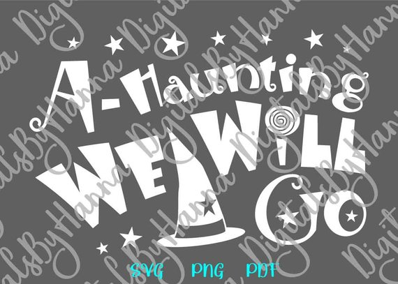 happy halloween svg haunting we will go lettering word print decoration