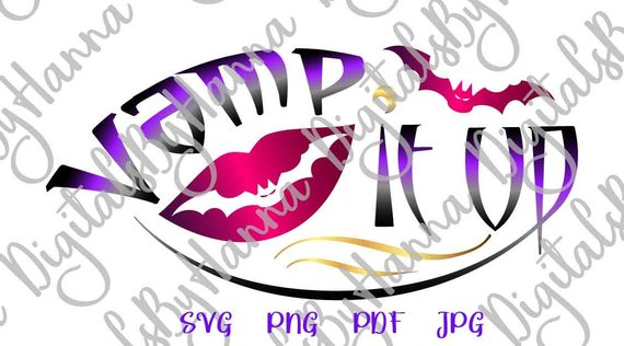 vamp it up svg bat vampire party quote lettering print decoration