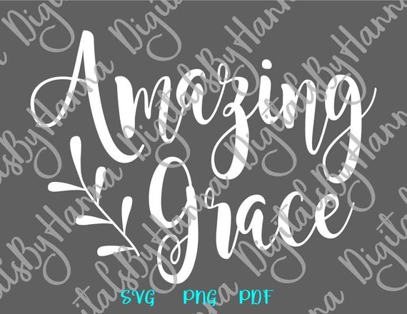 Amazing Grace SVG Christian Clipart Tee tShirt Word Bible Print Laser Cut