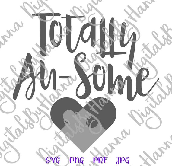 Ausome SVG Files for Cricut Autistic Tee tShirt Quote Saying Totally Au-some Sign