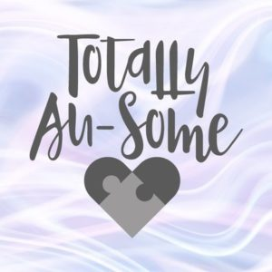 Autism SVG Files for Cricut Autistic t-Shirt Tee Quote Saying Totally Au-some Word