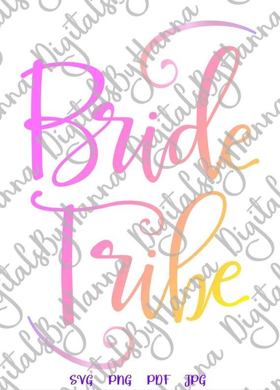 Bachelorette SVG Bride Tribe SVG Team Bride Squad Wedding Bridal Tee Robes Silhouette Cut