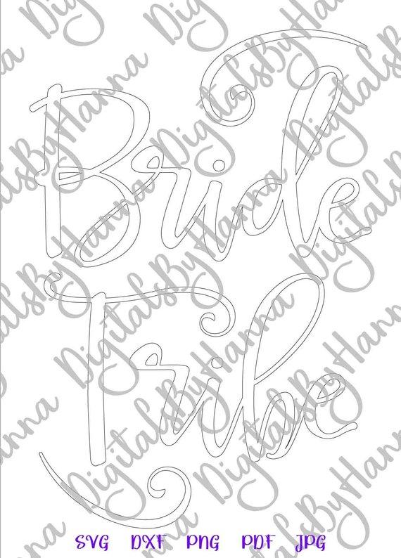 Bachelorette SVG Bride Tribe SVG Team Silhouette Cut Lettering