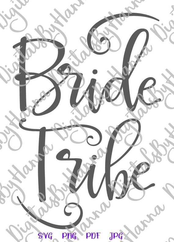 Bachelorette SVG Bride Tribe Squad Sign Word Print Wedding Bridal Tee Robes