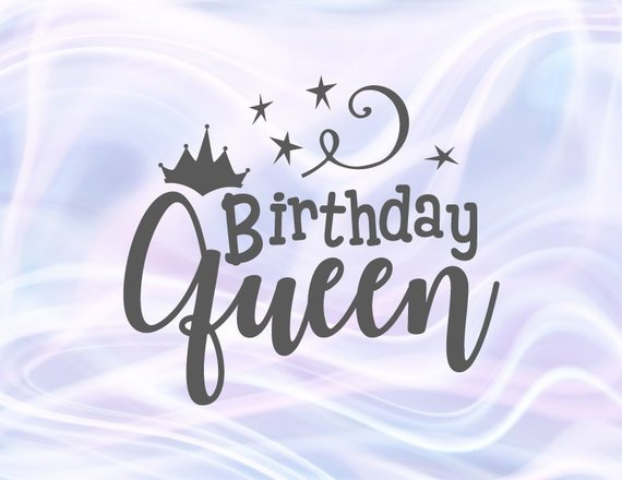 Birthday Queen SVG Crown Clipart Adult Women Ladys Gift Word Sign Outfit Print cut