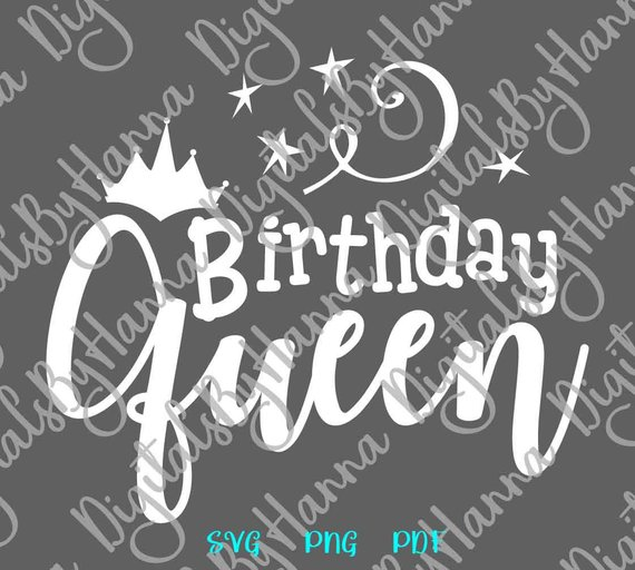 Birthday Queen SVG Files for Cricut Crown Clipart Gift Tee Lettering Word Sign Outfit Print