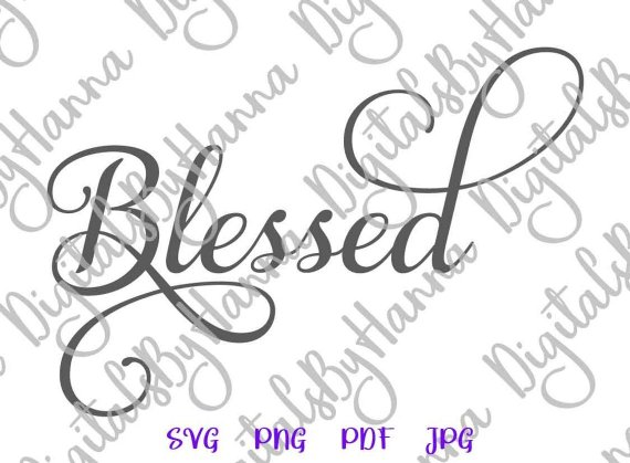 Blessed SVG Files for Cricut Clipart Simply Blessing T-Shirt Tee Print