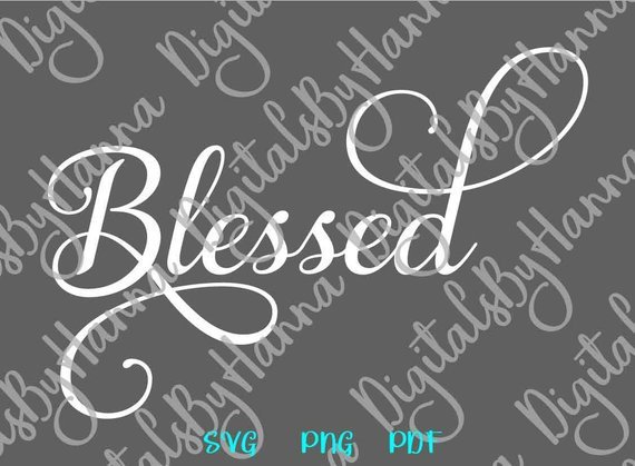 Blessed SVG Files for Cricut Simply T-Shirt Tee Hand Lettering Calligraphy Print