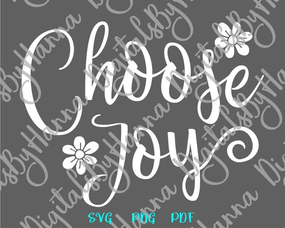 Choose Joy SVG Positive Quote Joyful Sign Tee tShirt Word Print Laser Cut