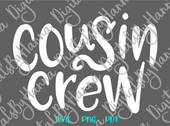 Cousin Crew SVG Clipart Squad Funny Family Sign Print Outfit Word Cut