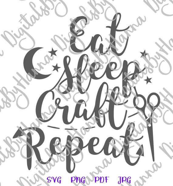Crafty Girl Quote SVG Files for Cricut Saying Eat Sleep Craft Repeat Funny Quote Room Decor