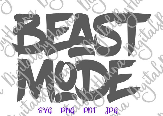 Crossfit Saying Beast Mode SVG Sign Run Weight Loss Gym Fitness Word Print Tee