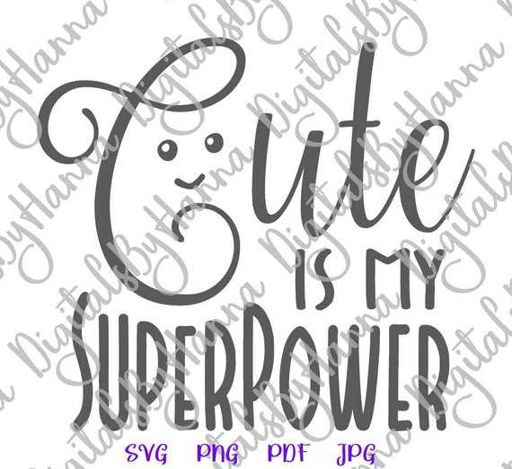 Cute is My Superpower SVG Funny Quote Sign t-Shirt Tee What is Your Word