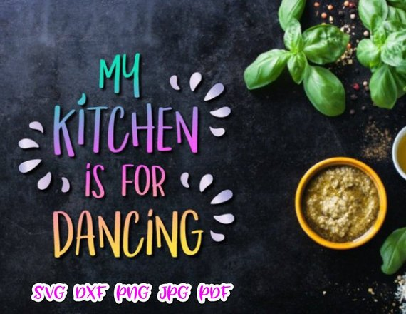 Funny Apron SVG Files for Cricut Saying My Kitchen is for Dancing