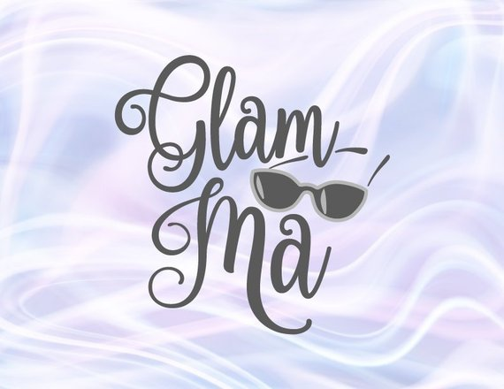 Glam-ma SVG File for Cricut Family Glamorous Grandma Pregnancy Announcement Granny