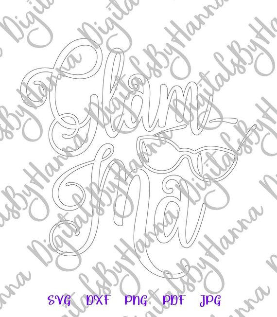 Glamma SVG Glamorous Grandma Granny Glam-ma Word Tee Print Silhouette cut