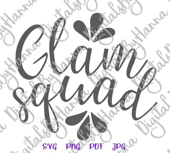 Glamorous SVG Glam Squad Tee tShirt Print Sign Word Glamour Clipart