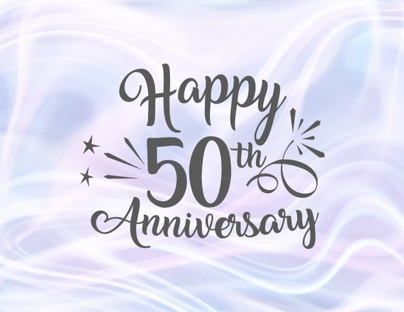 Happy 50th Anniversary SVG Gold Wedding Fifty Fiftieth Year Greeting Invitation Sign