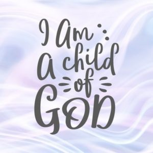 Religious SVG Files for Cricut Saying I am a Child of God Christian Scripture Sign