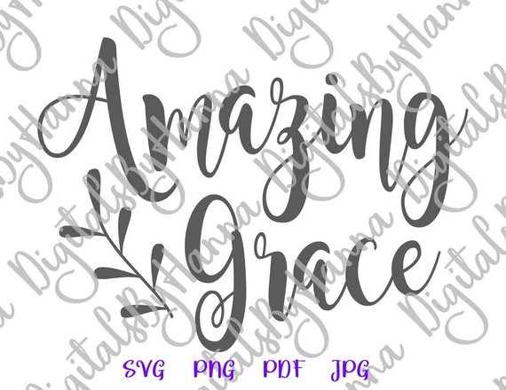 Inspirational SVG Amazing Grace SVG Christian Tee tShirt Word Bible Verse SVG Print