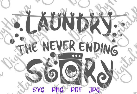 Laundry Never Ending Story Wall Art Décor Print Word Hand Lettering