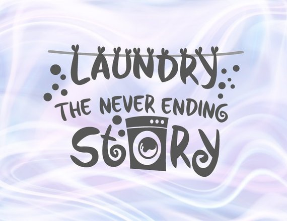 Laundry Room SVG Files for Cricut Never Ending Story Decal Wall Art Décor Laser Cut